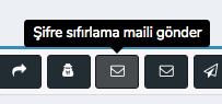 Müşterilerime Nasıl Şifre Sıfırlama Maili Gönderebilirim ?