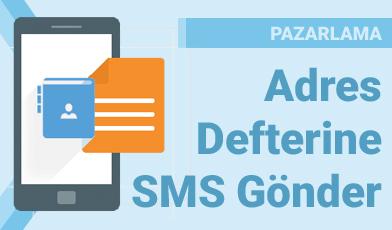 Adres Defterine SMS Gönder